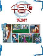 Act Ten Art Files volume 1