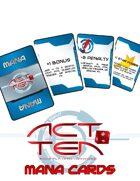 Act Ten Mana cards