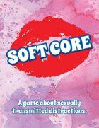 Soft Core