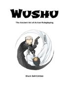 Wushu: Black Belt Edition