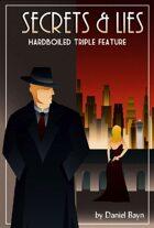 Secrets & Lies ~ Hardboiled Triple Feature