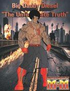 """Big Daddy Diesel """"The Unfortunate Truth"""""""