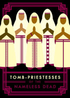 Tomb-Priestesses of the Nameless Dead