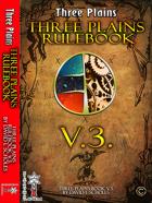 Third Edition of the Three Plains Rulebook 3.8 (PTV.0.4)