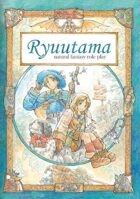 Ryuutama : Natural Fantasy Roleplay