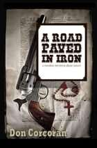A Road Paved In Iron