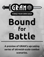 Bound for Battle - A Preview