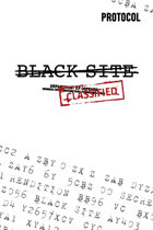 Black Site, Protocol Game Series 2