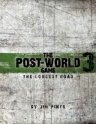 the longest road, the post-world game 3, Powered by Protocol