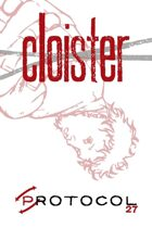 Cloister, Protocol Game Series 27