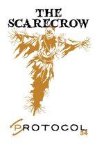 The Scarecrow, Protocol Game Series 34