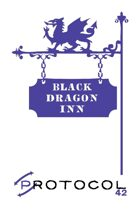 Black Dragon Inn, Protocol Game Series 42