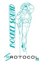 Rocket Squad, Protocol Game Series 46