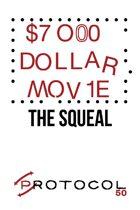 $7000 Dollar Movie, Protocol Game Series 50