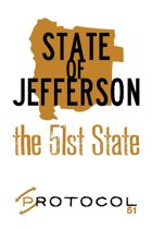 State of Jefferson, Protocol Game Series 51