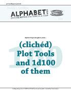 Alphabet Soup, GM Advice Document, 100 Clichéd Plot Devices