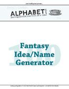 Alphabet Soup, GM Advice Document, Fantasy Idea/NPC Generator