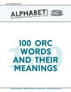 Alphabet Soup, GM Advice Document, 100 Orc Words and Their Meanings