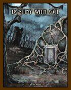 Destiny With Evil (Mystic Forces Second Edition Adventure)