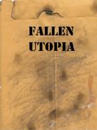 Fallen Utopia