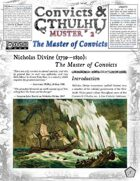 Convicts & Cthulhu: Muster #2 Un-Statted