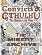 Convicts & Cthulhu: The Misery Archive