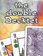 double Decktet