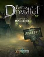 Through the Breach RPG - Penny Dreadful - In Defense of Innocence