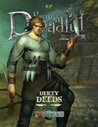 Through the Breach RPG - Penny Dreadful One Shot - Dirty Deeds