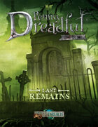 Through the Breach RPG - Penny Dreadful One Shot - Last Remains
