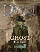Through the Breach RPG - Penny Dreadful One Shot - Ghost House