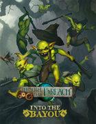 Through the Breach RPG - Into the Bayou (Expansion Book)