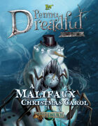 Through the Breach RPG - Penny Dreadful One Shot - A Malifaux Christmas Carol