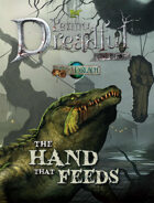 Through the Breach RPG - Penny Dreadful One Shot - The Hand That Feeds