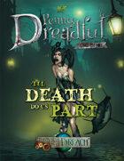Through the Breach RPG - Penny Dreadful One Shot - Til Death Do Us Part