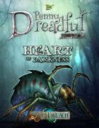 Through the Breach RPG - Penny Dreadful One Shot - Heart of Darkness