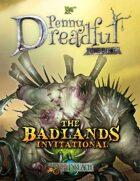 Through the Breach RPG - Penny Dreadful One Shot - The Badlands Invitational