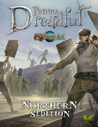 Through the Breach RPG - Penny Dreadful - Northern Sedition