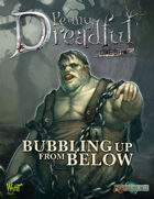 Through the Breach RPG - Penny Dreadful One Shot - Bubbling Up From Below