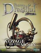 Through the Breach RPG - Penny Dreadful One Shot - Voyage to the Moon