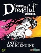 Through the Breach RPG - Penny Dreadful One Shot - Into the Logic Engine
