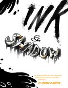 Ink & Shadow