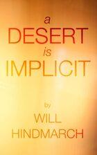 A Desert is Implicit