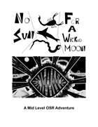 No Sun For A Wicked Moon: A Labyrinth Lord Adventure