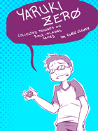 Yaruki Zero: Collected Thoughts on Role-Playing Games