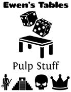 Ewen's Tables: Pulp Stuff