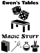 Ewen's Tables: Magic Stuff