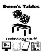 Ewen's Tables: Technology Stuff