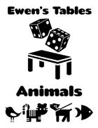 Ewen's Tables: Animals