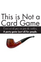 This is Not a Card Game